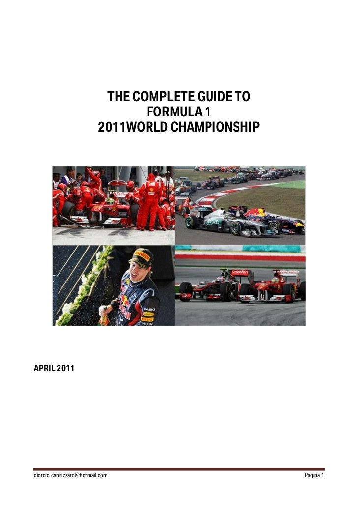 THE COMPLETE GUIDE TO                                 FORMULA 1                          2011WORLD CHAMPIONSHIPAPRIL 2011g...