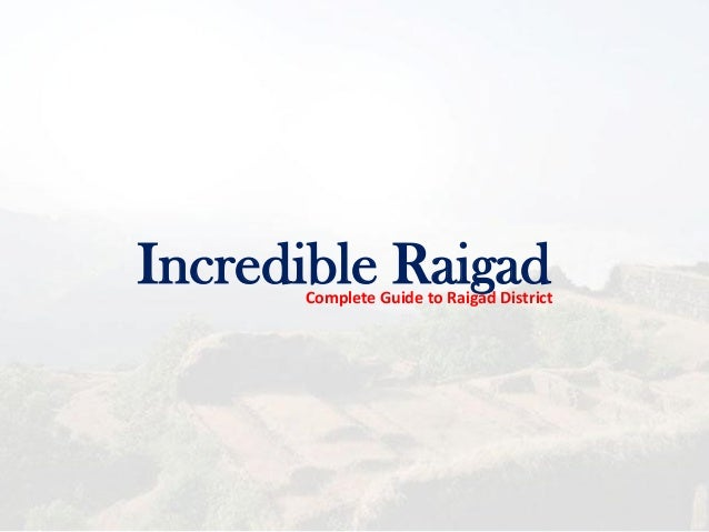 Incredible RaigadComplete Guide to Raigad District