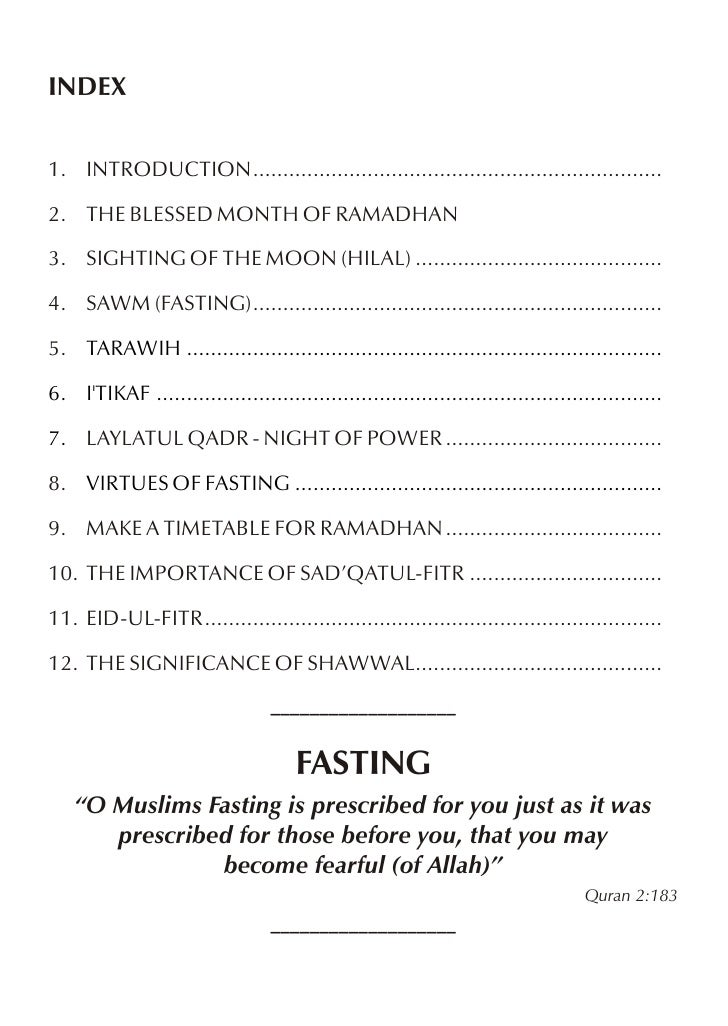 INDEX1. INTRODUCTION....................................................................2. THE BLESSED MONTH OF RAMADHAN3....