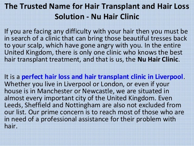 The Trusted Name for Hair Transplant and Hair Loss Solution - Nu Hair Clinic If you are facing any difficulty with your ha...