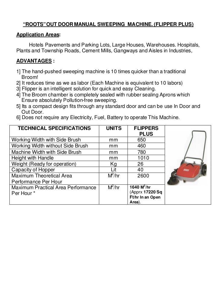 """""""ROOTS""""OUT DOOR MANUAL SWEEPING MACHINE. (FLIPPER PLUS) Application Areas:       Hotels Pavements and Parking Lots, Large ..."""