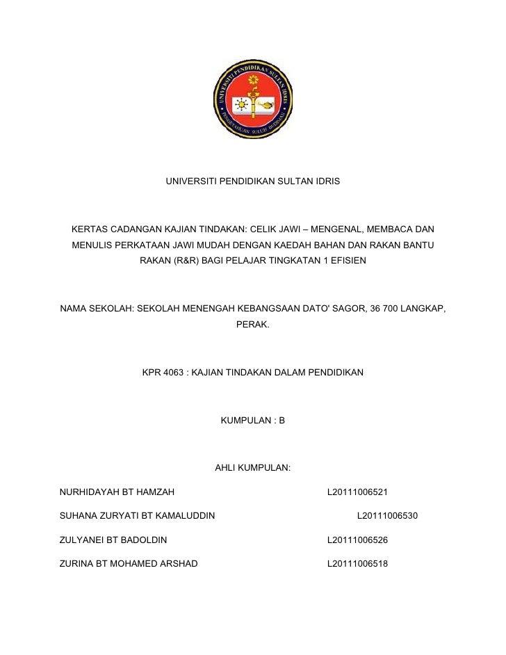 UNIVERSITI PENDIDIKAN SULTAN IDRIS  KERTAS CADANGAN KAJIAN TINDAKAN: CELIK JAWI – MENGENAL, MEMBACA DAN  MENULIS PERKATAAN...