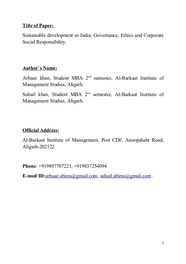 Title of Paper:Sustainable development in India: Governance, Ethics and CorporateSocial Responsibility.Author`s Name:Arbaa...