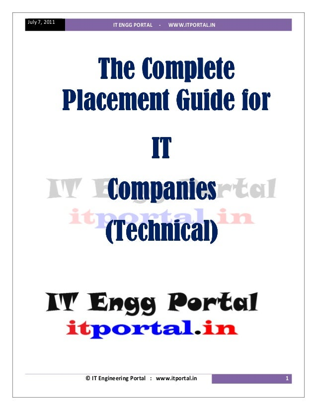 July 7, 2011               IT ENGG PORTAL   -   WWW.ITPORTAL.IN                  The Complete               Placement Guid...