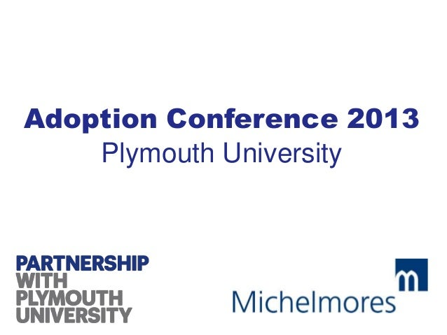 Adoption Conference 2013Plymouth University
