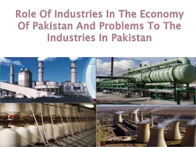 role of industries in the economy of pakistan