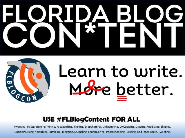 FLBlogCon*tent  - Learn to Write Mo' Better!