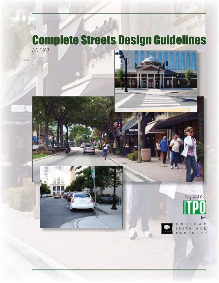Complete Streets Design GuidelinesJuly 2009                             Prepared for:                                     ...