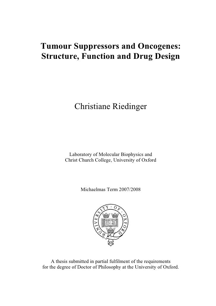 Tumour Suppressors and Oncogenes:Structure, Function and Drug Design               Christiane Riedinger            Laborat...