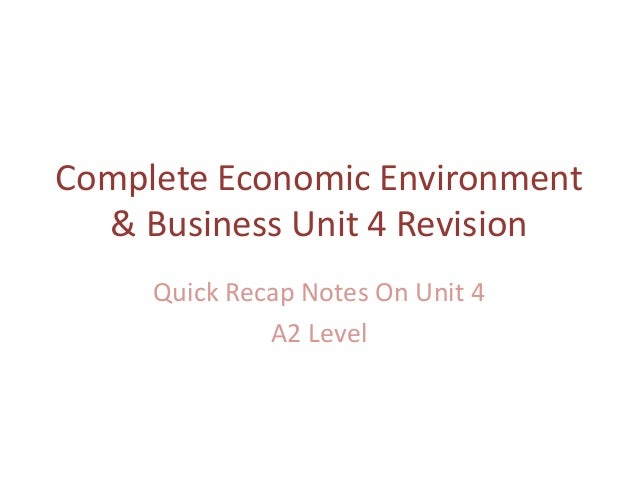 unit 1 economic environment of business Since business is an economic activity, the business firm is an economic unit and the business decision making is an economic process, it is the economic environment of business which is a relevant consideration in evaluating business policy-business strategy and business tactics – of any .