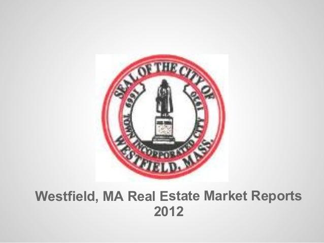 Westfield, MA 2012 Real Estate Market Report
