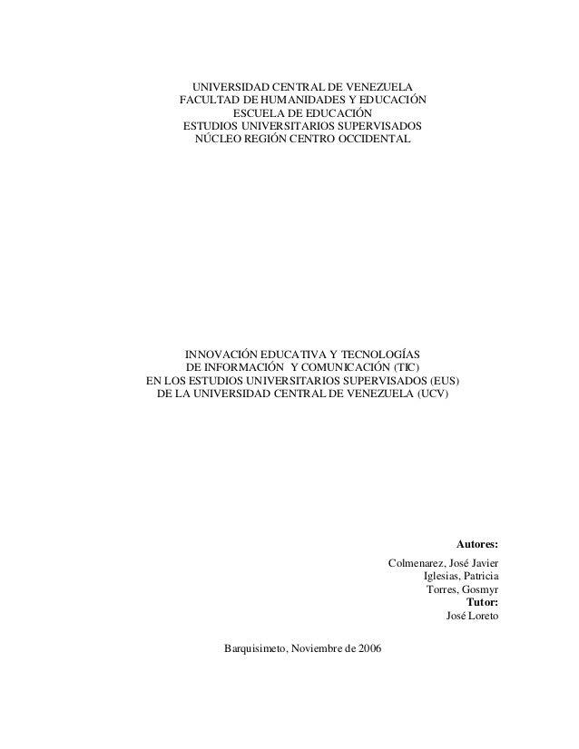 Innovaciones Educativas y TIC en los EUS/UCV