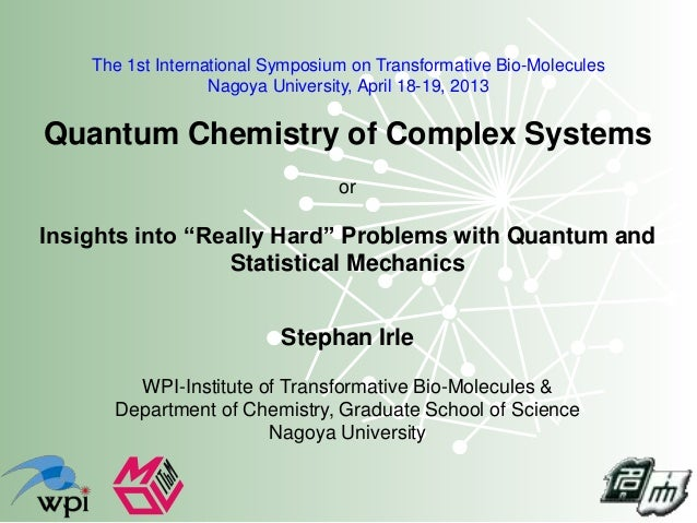 Quantum Chemistry of Complex Systems