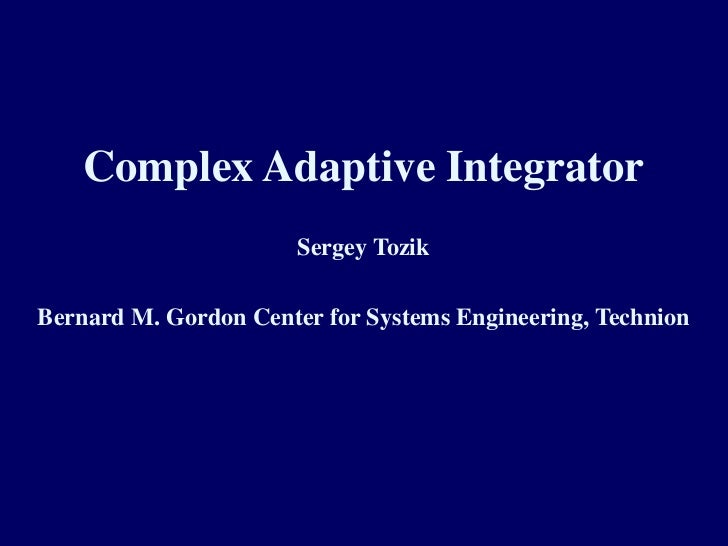 Complex adaptive integrator