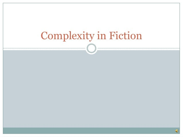 Complexity in Fiction
