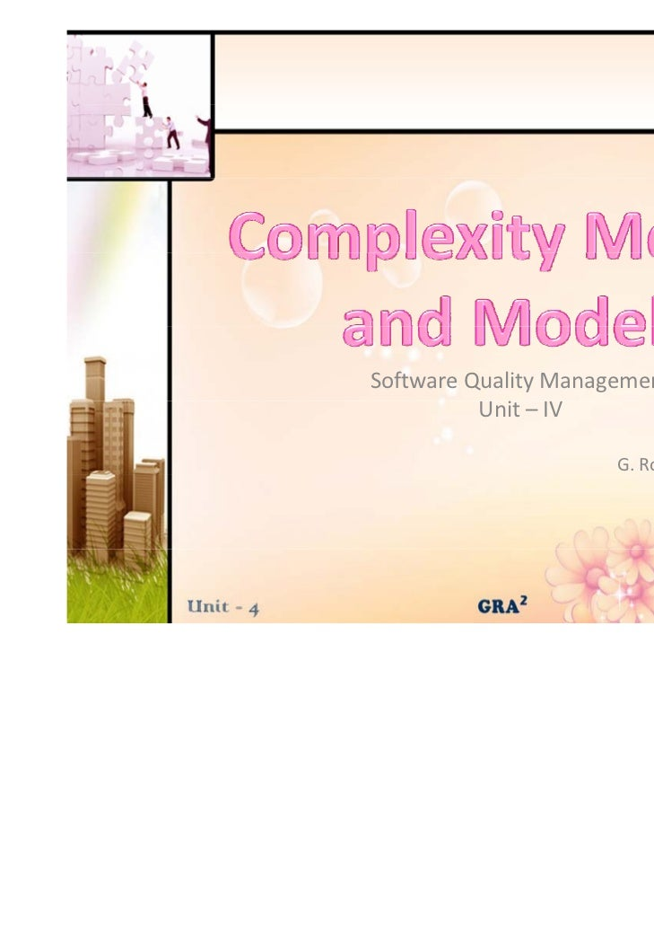 Complexity metrics and models