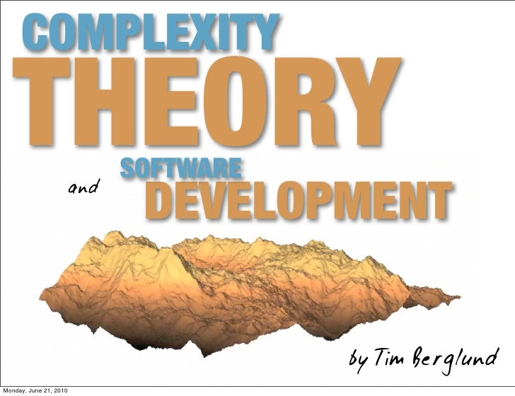 COMPLEXITY    THEORY                     SOFTWARE                                DEVELOPMENT                         and  ...