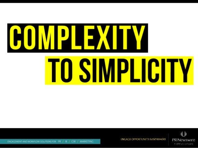 Complex to Simplicity:  Marketing Complex Topics Needs Simplicity