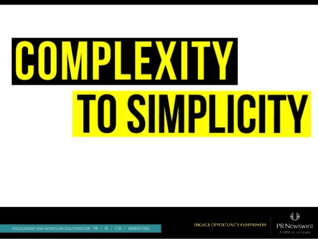 Complex to Simplicity:  Marketing Complex Topics Needs Simplicity