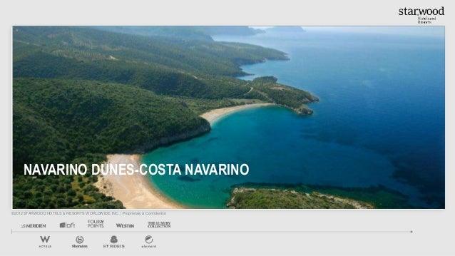 NAVARINO DUNES-COSTA NAVARINO©2012 STARWOOD HOTELS & RESORTS WORLDWIDE, INC.   Proprietary & Confidential