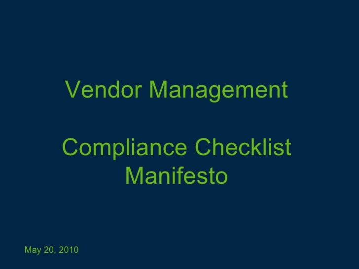 Vendor Management Compliance Checklist Manifesto May 20, 2010