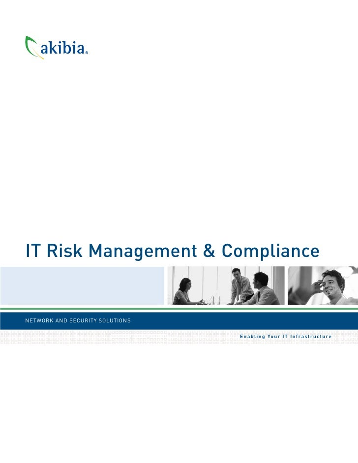 IT Risk Management & Compliance   NETWORK AND SECURITY SOLUTIONS                                   E n a b l i n g Yo u r ...