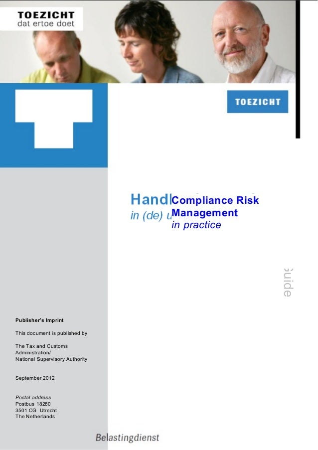 Compliance Risk Management in practice  Guide  Publisher's Imprint This document is published by The Tax and Customs Admin...