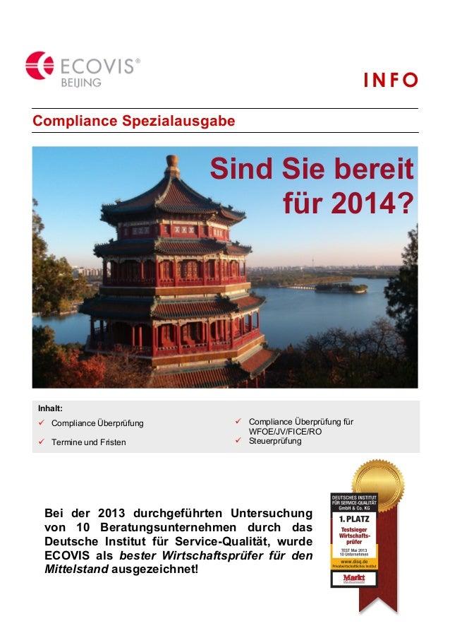 INFO Compliance Spezialausgabe  Sind Sie bereit für 2014?  Inhalt: ! Compliance Überprüfung ! Termine und Fristen  ! Compl...