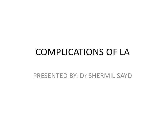 Complications of la ss