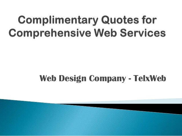 Complimentary quotes for comprehensive web services - Telx web