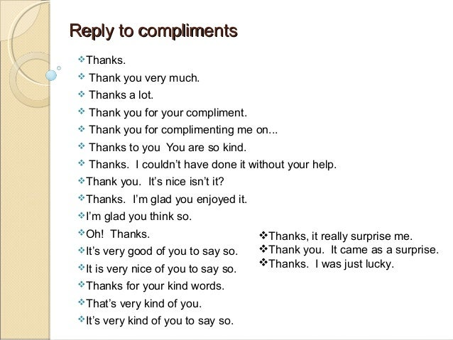 To A Guy Compliments Good Give