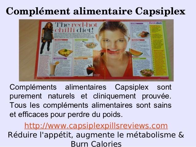 ComplémentalimentaireCapsiplexCompléments alimentaires Capsiplex sontpurement naturels et cliniquement prouvée.Tous les ...
