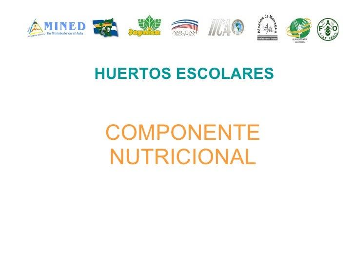 Componente Nutricional Huertos Escolares
