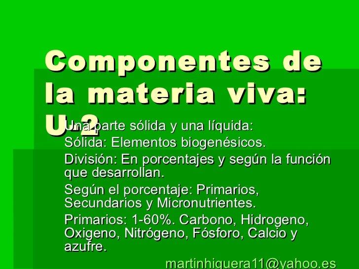 Componentes De La Materia Viva