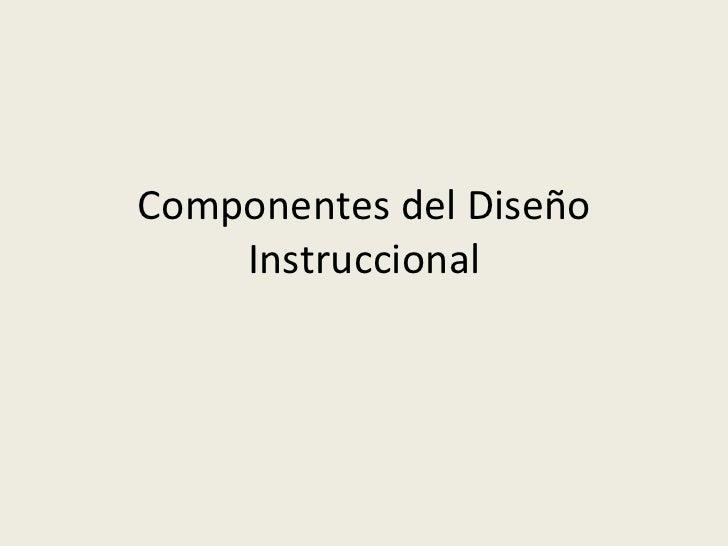 Componentes del Diseño Instruccional