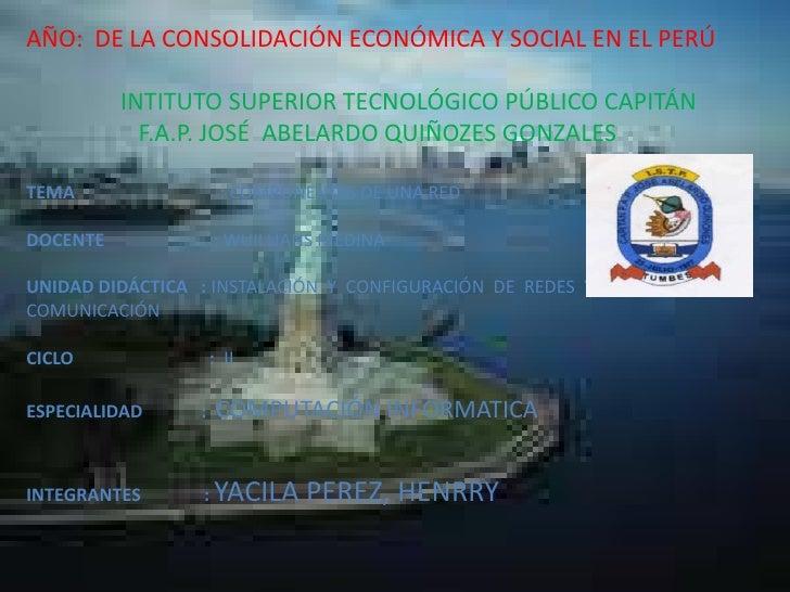 AÑO:  DE LA CONSOLIDACIÓN ECONÓMICA Y SOCIAL EN EL PERÚ<br />                INTITUTO SUPERIOR TECNOLÓGICO PÚBLICO CAPITÁN...