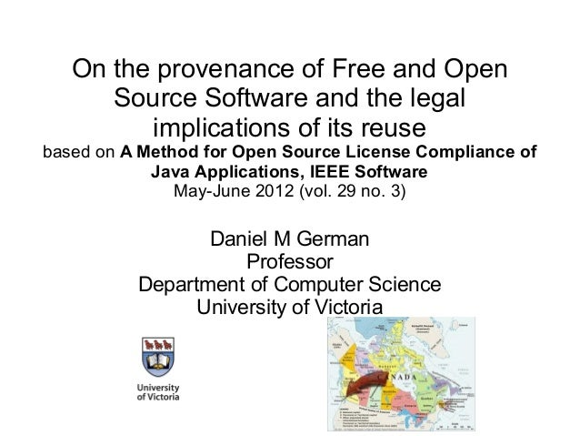 On the provenance of Free and Open Source Software and the legal implications of its reuse based on A Method for Open Sour...