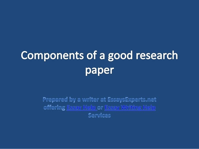 Components of a good research paper