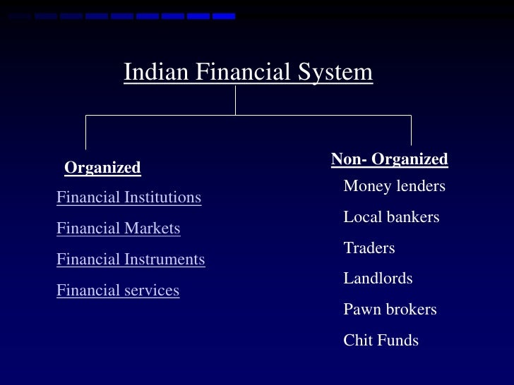 evolution of indian financial system The indian banking system is significantly different from those prevalent in the indian financial system can be human evolution transforming hr.