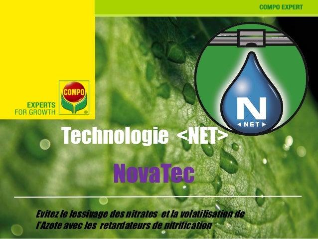 Technologie <NET> NovaTec Evitez le lessivage des nitrates et la volatilisation de l'Azote avec les retardateurs de nitrif...