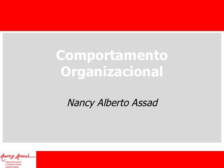 Comportamento Organizacional Nancy Alberto Assad