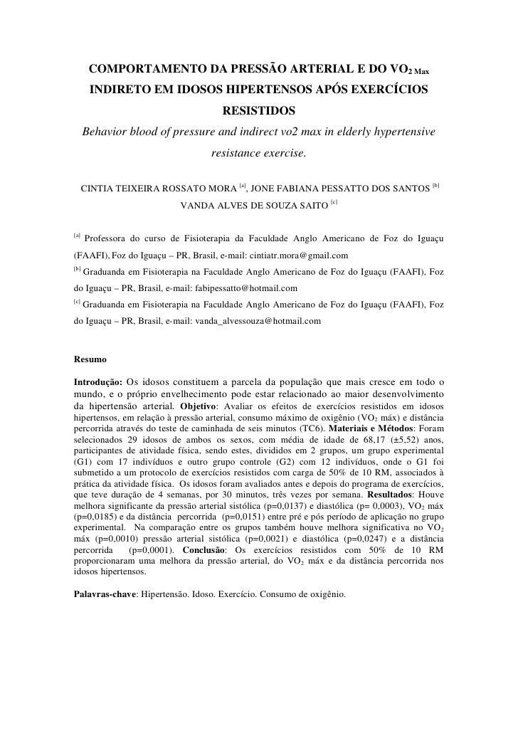 COMPORTAMENTO DA PRESSÃO ARTERIAL E DO VO2 Max       INDIRETO EM IDOSOS HIPERTENSOS APÓS EXERCÍCIOS                       ...