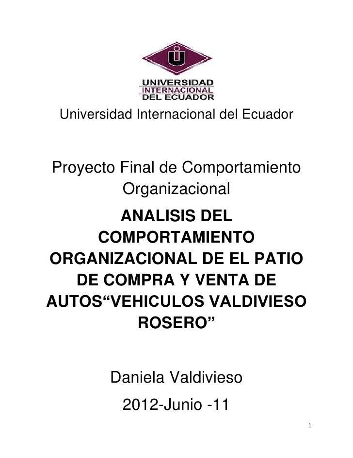 Universidad Internacional del EcuadorProyecto Final de Comportamiento         Organizacional       ANALISIS DEL     COMPOR...