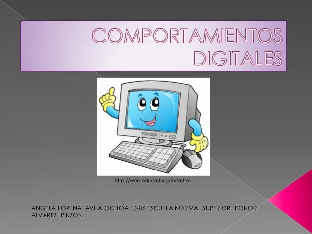 http://web.educastur.princast.esANGELA LORENA AVILA OCHOA 10-06 ESCUELA NORMAL SUPERIOR LEONORALVAREZ PINZON