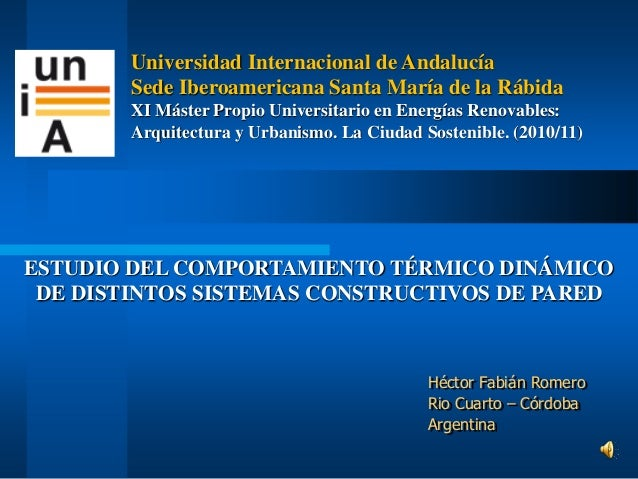 Héctor Fabián Romero Rio Cuarto – Córdoba Argentina Universidad Internacional de Andalucía Sede Iberoamericana Santa María...