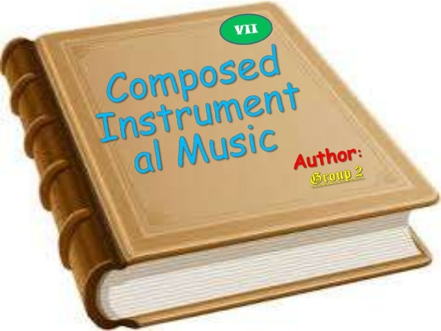 Composed instrumental music