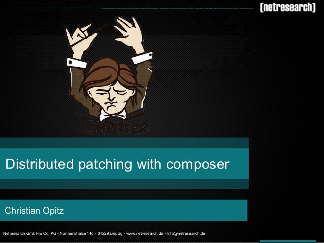 Distributed patching with composer