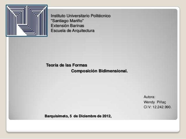 """   Instituto Universitario Politécnico    """"Santiago Mariño""""    Extensión Barinas    Escuela de ArquitecturaTeoría de las ..."""