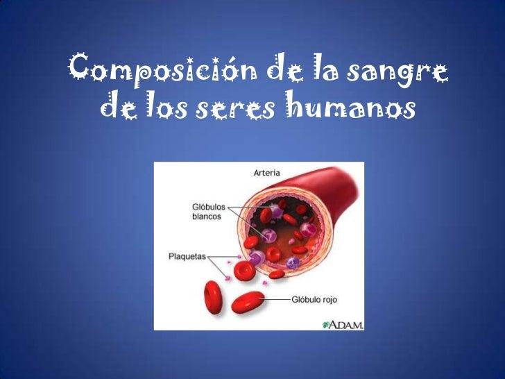 Composición de la sangre de los seres humanos
