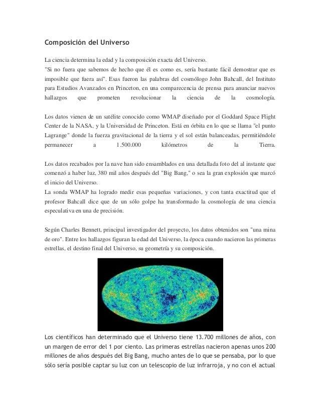 """Composición del UniversoLa ciencia determina la edad y la composición exacta del Universo.""""Si no fuera que sabemos de hech..."""